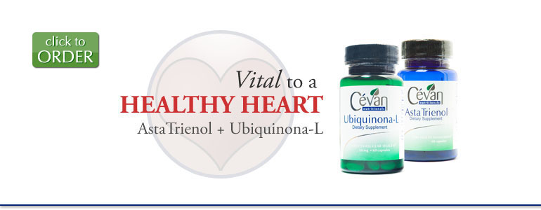 Vital to a Healthy Heart: Ubiquinona-L + AstaTrienol